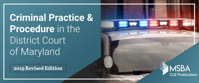 Criminal Practice & Procedure in the District Court of Maryland