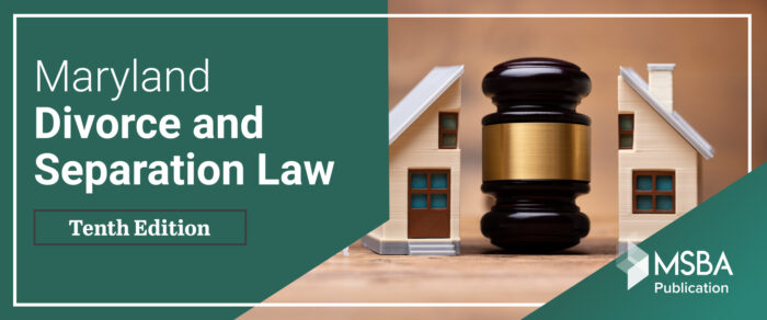 Maryland Divorce & Separation Law, 10th Edition