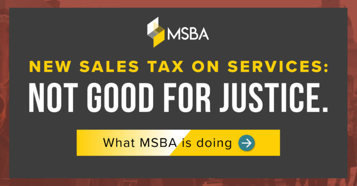 MSBA Opposes HB 1628 and Taxation of Legal Services