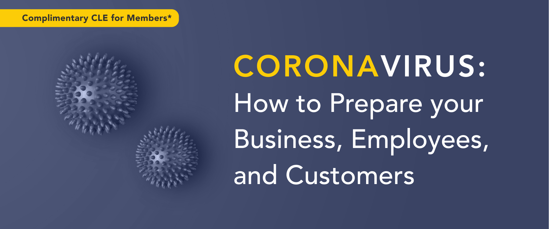 FREE WEBEVENT: Coronavirus: How to Prepare your Business, Employees, and Customers 3-16-20