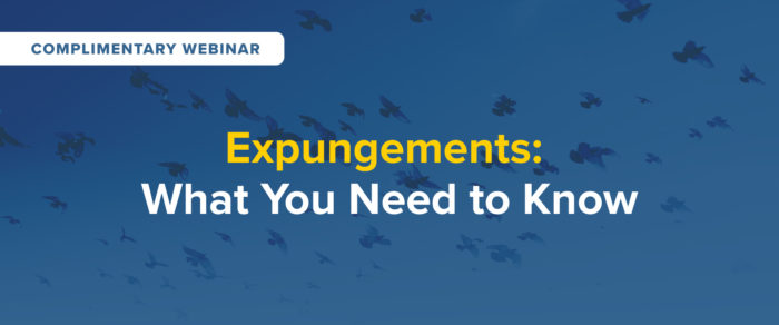 Expungements: What You Need to Know – free webinar