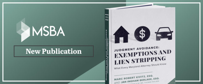 Judgment Avoidance: Exemptions and Lien Stripping What Every Maryland Attorney Should Know