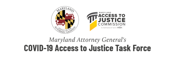 Maryland Access to Justice Commission Chosen to Partner on High-Level Attorney General COVID-19 Task Force
