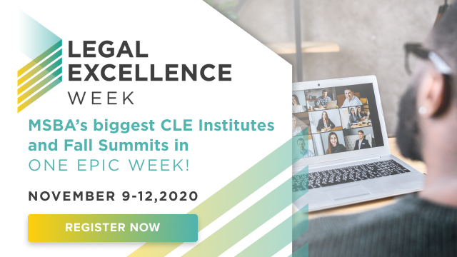MSBA Presents: Virtual Legal Excellence Week (November 9-12, 2020)