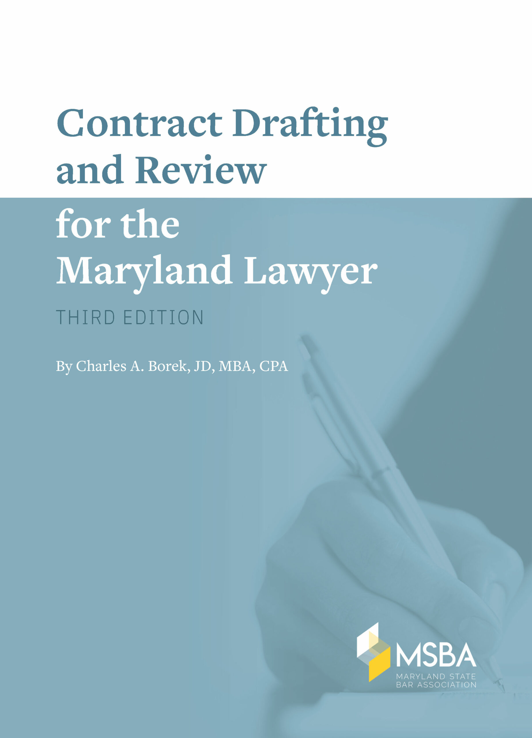 Contract Drafting and Review for the Maryland Lawyer, 3rd Edition