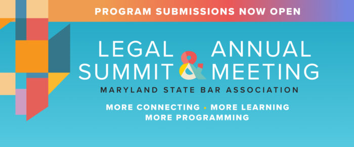The MSBA is Now Accepting Program Proposals for its 2021 Legal Summit & Annual Meeting