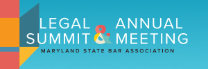 2021 Legal Summit & Annual Meeting