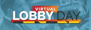 Lobby Day 2021 (Virtual)