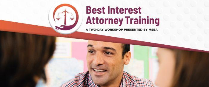 Best Interest Attorney Training