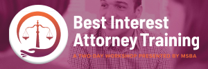 Best Interest Attorney Training