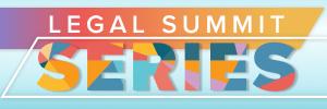 2021 Legal Summit Series
