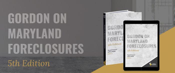 Gordon on Maryland Foreclosures, 5th Edition