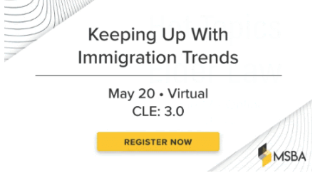 Keeping Up with Immigration Law Trends in 2021