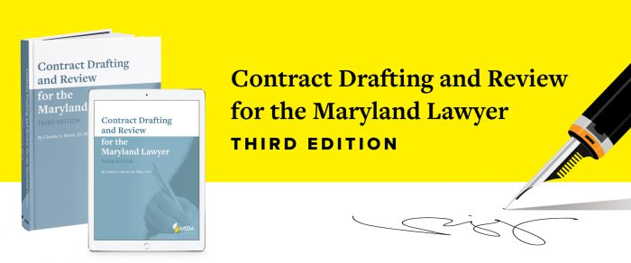 Contract Drafting and Review for the Maryland Lawyer, 3rd Edition—Book and Downloadable Forms