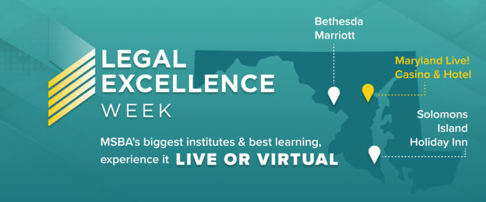 MSBA 2021 Legal Excellence Weekly Pass