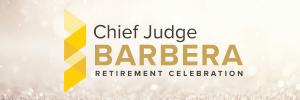 Chief Judge Barbera Retirement Gala Dinner