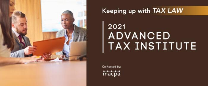 Advanced Tax Institute 2021