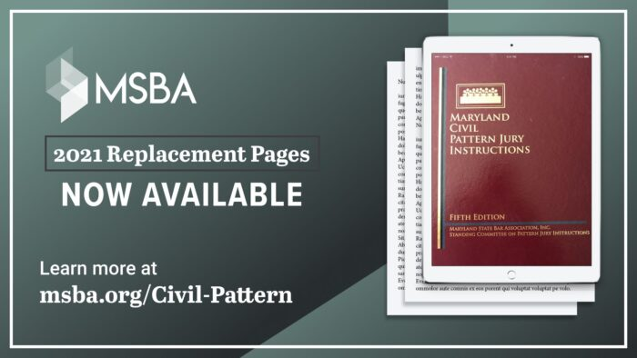 Maryland Civil Pattern Jury Instructions, Fifth Edition with 2021 Replacement Pages, with Downloadable Instructions (Electronic Publication)