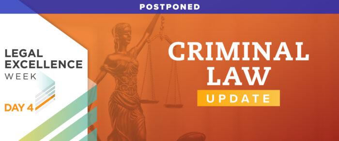 Criminal Law Update 2022