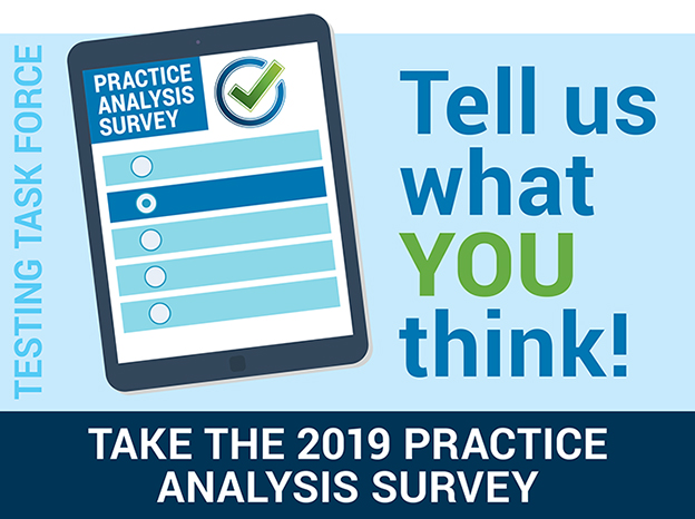 Nationwide Practice Analysis Survey by the Testing Task Force of the